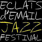 Eclats d'Email Jazz Festival